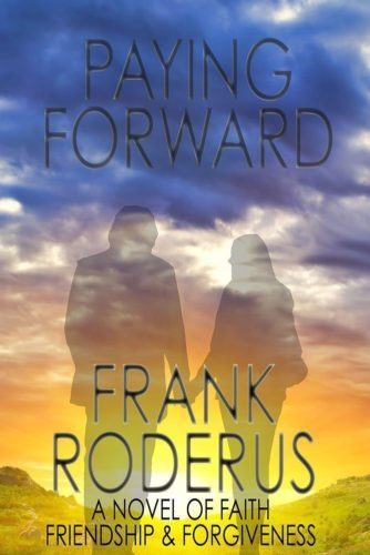 Paying Forward by Frank Roderus