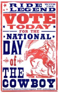 Vote Today for the National Day of The Cowboy poster