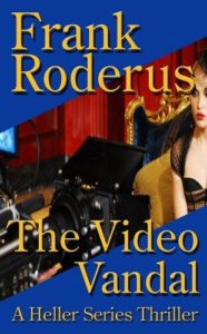 The Video Vandal by Frank Roderus