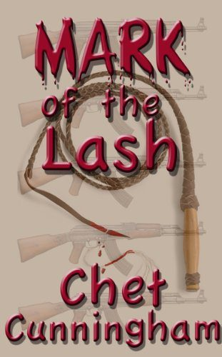 Mark of the Lash by Chet Cunningham
