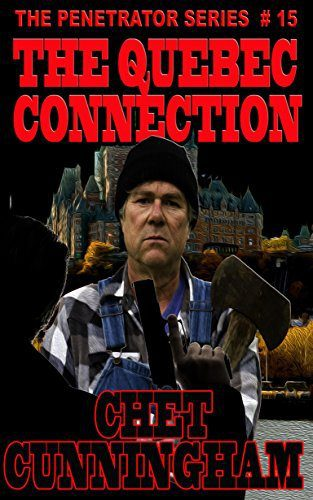 The Quebec Connection by Chet Cunningham
