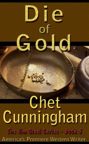 Die of Gold by Chet Cunningham