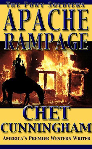 Apache Rampage by Chet Cunningham