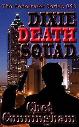 Dixie Death Squad by Chet Cunningham