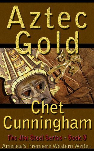 Aztec Gold by Chet Cunningham