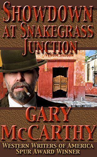 Showdown at Snakegrass Junction by Gary McCarthy