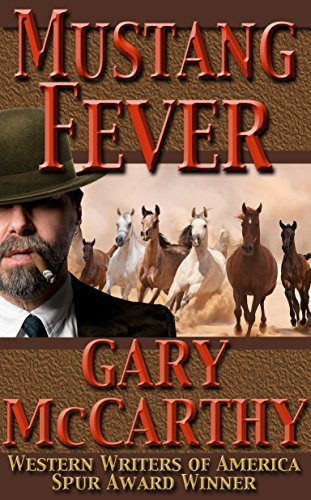 Mustang Fever by Gary McCarthy