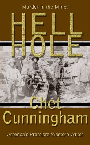 Hell Hole – Murder in the Mine by Chet Cunningham