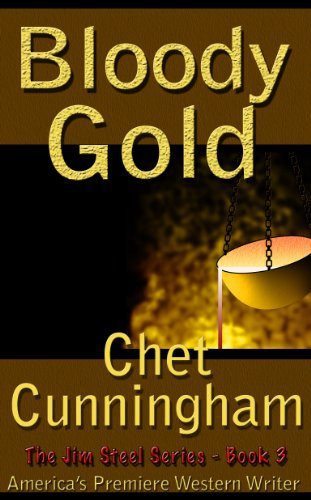 Bloody Gold by Chet Cunningham