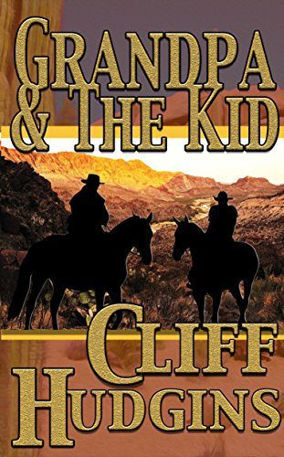 Grandpa And The Kid by Cliff Hudgins