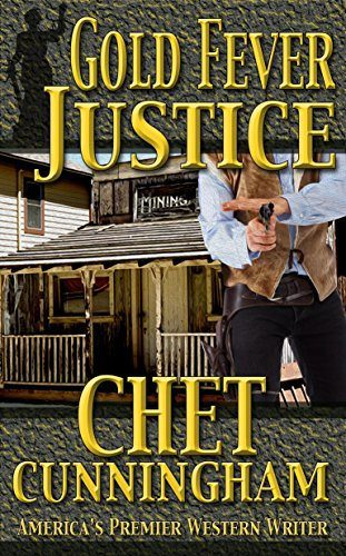 Gold Fever Justice by Chet Cunningham