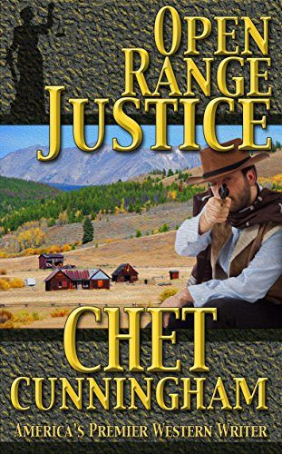 Open Range Justice by Chet Cunningham