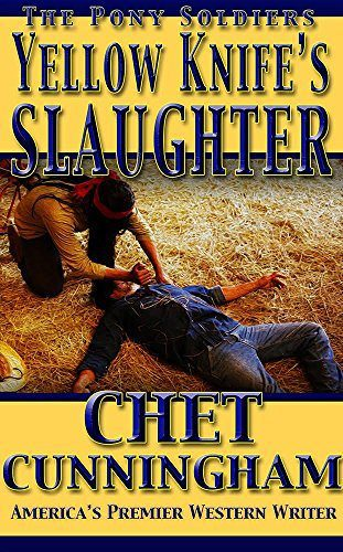 YellowKnife's Slaughter by Chet Cunningham