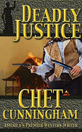 Deadly Justice by Chet Cunningham