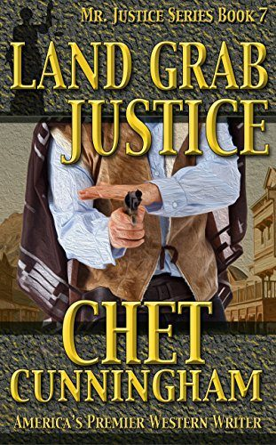 Land Grab Justice by Chet Cunningham