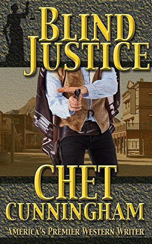 Blind Justice by Chet Cunningham