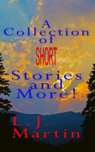 Short Story Collection & More by L. J. Martin
