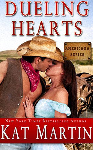 Dueling Hearts by Kat Martin