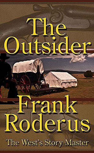 The Outsider by Frank Roderus