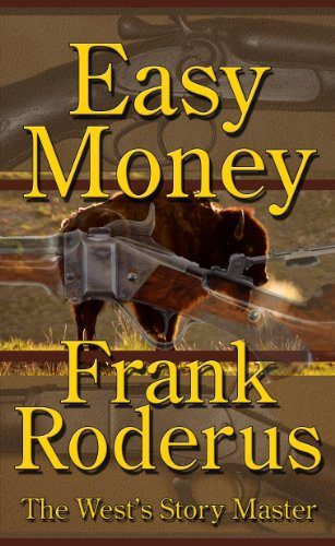 Easy Money by Frank Roderus