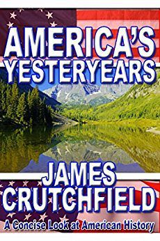 America's Yesteryears by James A. Crutchfield