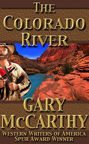 The Colorado River by Gary McCarthy
