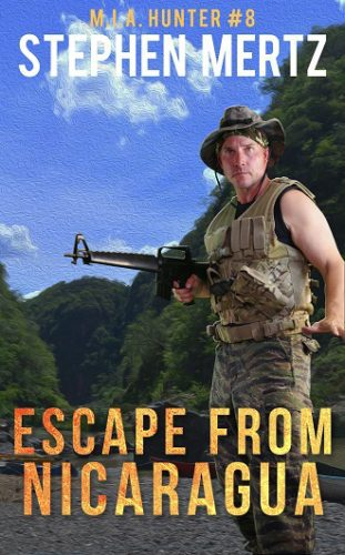 Escape From Nicaragua by Stephen Mertz