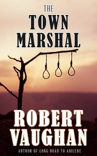 The Town Marshal by Robert Vaughan