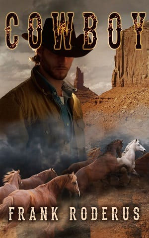 Cowboy by Frank Roderus