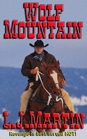 Wolf Mountain by L. J. Martin