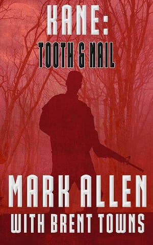 KANE: Tooth & Nail by Mark Allen