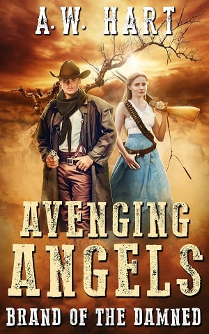 Brand of the Damned (Avenging Angels 6) by A.W. Hart
