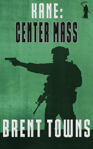 Center Mass (Fear the Reaper Book 2) by Brent Towns