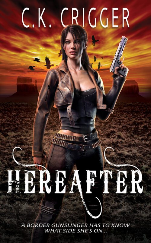Hereafter by C.K. Crigger