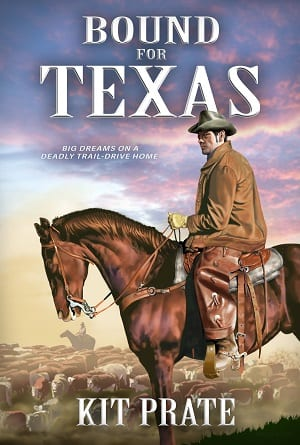Bound For Texas by Kit Prate