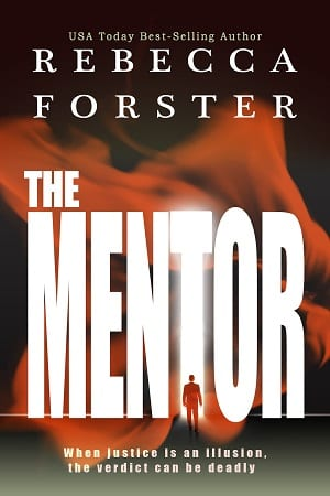 The Mentor by Rebecca Forster