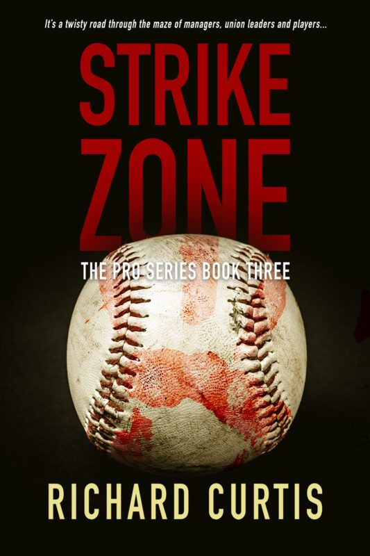 Strike Zone (The Pro Book 3) by Richard Curtis