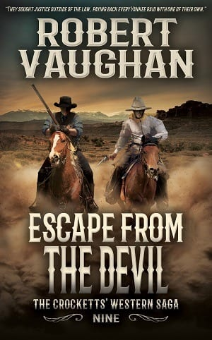 Escape From The Devil (The Crocketts Book 9) by Robert Vaughan