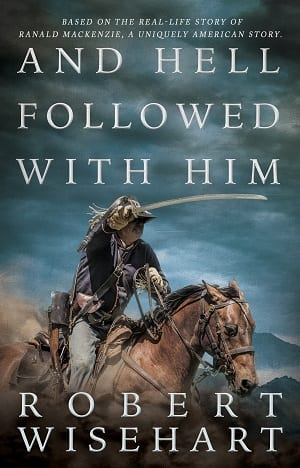 And Hell Followed With Him by Robert Wisehart