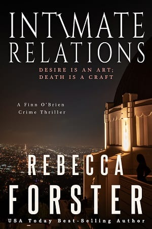 Intimate Relations: Finn O'Brien Book 4 by Rebecca Forster