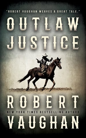 Outlaw Justice by Robert Vaughan