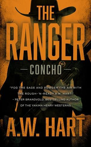 The Ranger (Concho Book 1) by A.W. Hart