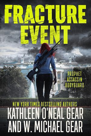 Fracture Event by W. Michael Gear and Kathleen O'Neal Gear