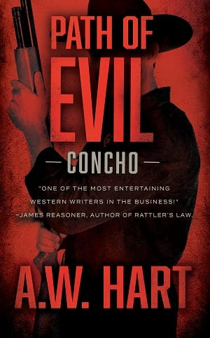 Path of Evil (Concho Book 3) by A.W. Hart