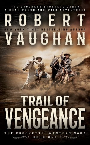 Trail of Vengeance (The Crocketts Book 1) by Robert Vaughan