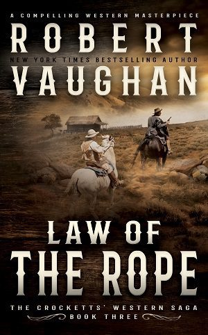 Law Of The Rope (The Crocketts Book 3) by Robert Vaughan